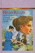 Helen Keller: Crusader for the Blind and Deaf