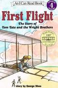First Flight: The Story of Tom Tate Andthe Wright Brothers