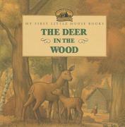 The Deer in the Wood