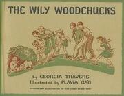 The Wily Woodchucks