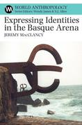 Expressing Identities in the Basque Arena