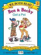 Ben & Becky Get a Pet