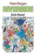 Riverside: Exit Point