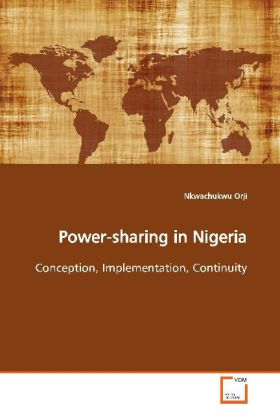 Power-sharing in Nigeria als Buch von Nkwachukw...