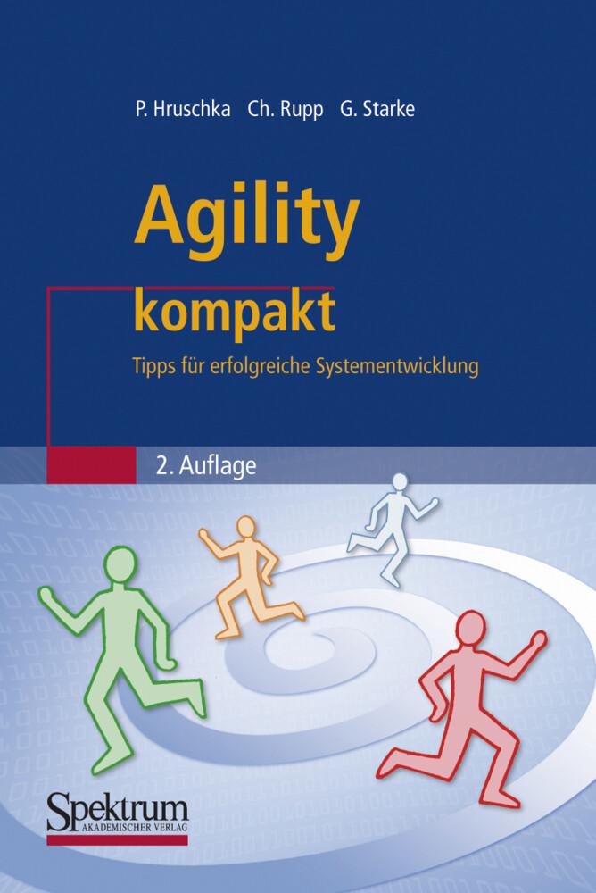 Agility kompakt als Buch von Peter Hruschka, Ch...