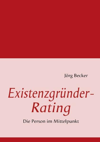 Existenzgründer-Rating als Buch von Jörg Becker