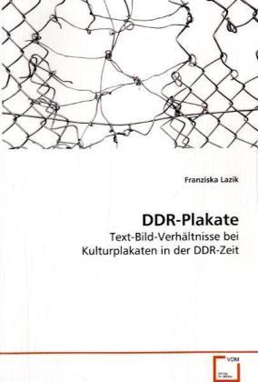 DDR-Plakate als Buch von Franziska Lazik