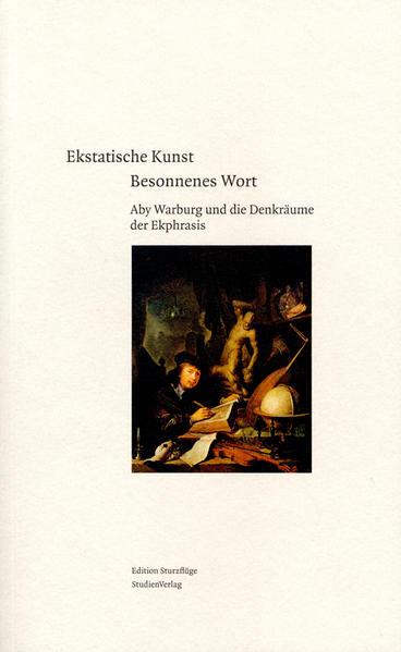 Ekstatische Kunst - Besonnenes Wort als Buch von
