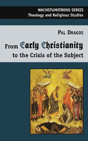 From Early Christianity to the Crisis of the Su...
