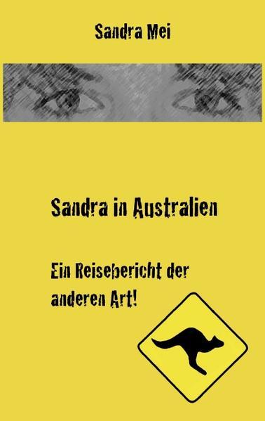 Sandra in Australien als Buch von Sandra Mei