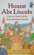 Honest Abe Lincoln: Easy-To-Read Stories about Abraham Lincoln