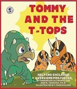 Tommy and the T-Tops: Helping Children Overcome Prejudice