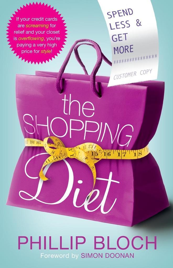 Shopping Diet als Taschenbuch von Phillip Bloch