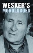 Arnold Wesker's Monologues