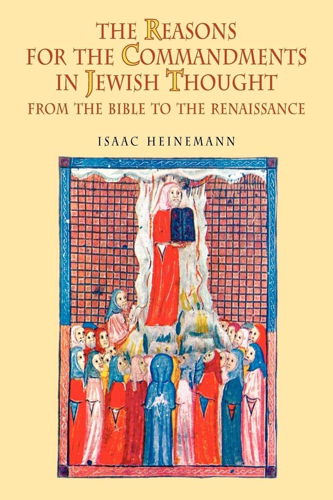 The Reasons for the Commandments in Jewish Thou...
