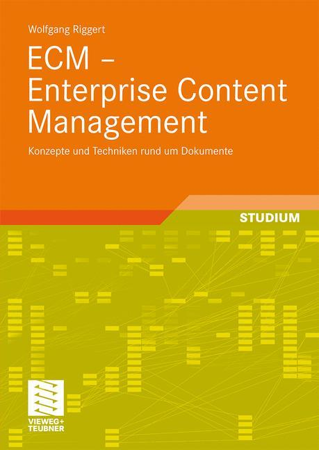 ECM - Enterprise Content Management als Buch vo...