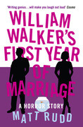 William Walker's First Year of Marriage