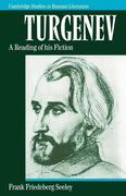 Turgenev: A Reading of His Fiction
