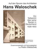 Auf den Spuren des Architekten Hans Waloschek