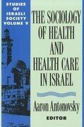 Health and Health Care in Israel