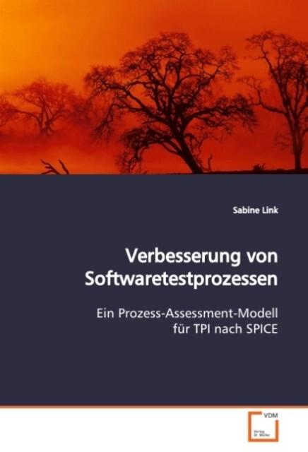 Verbesserung von Softwaretestprozessen als Buch...