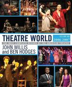 Theatre World: Volume 63, 2006-2007