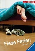 Till, J: Fiese Ferien
