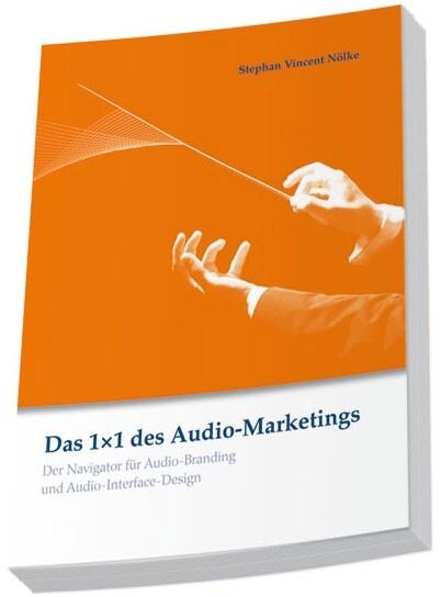Das 1x1 des Audio-Marketings als Buch
