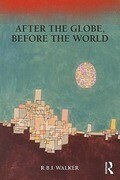 After the Globe, Before the World