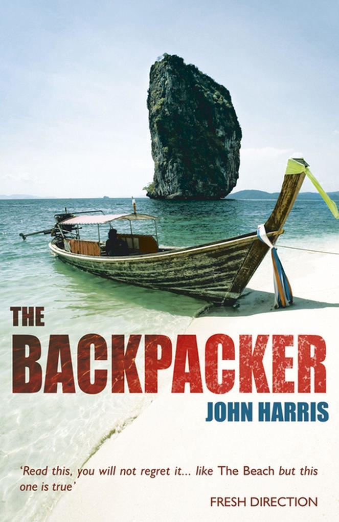 The Backpacker als Taschenbuch von John Harris