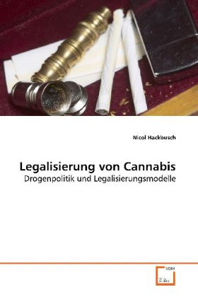 Legalisierung von Cannabis als Buch von Nicol H...