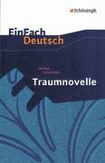 Traumnovelle. EinFach Deutsch Textausgaben