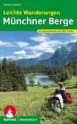 Leichte Wanderungen - Genusstouren in den Münchner Bergen