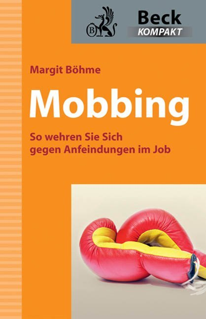 Mobbing als Buch von Margit Böhme