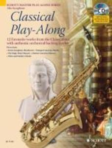 Classical Play-Along. Alt-Saxophon als Buch von...