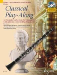 Classical Play-Along. Klarinette als Buch von A...