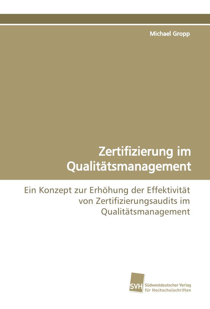 Zertifizierung im Qualitätsmanagement als Buch ...