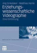 Erziehungswissenschaftliche Videographie