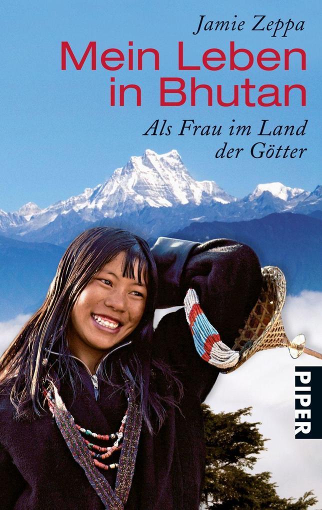 Mein Leben in Bhutan als Taschenbuch von Jamie ...