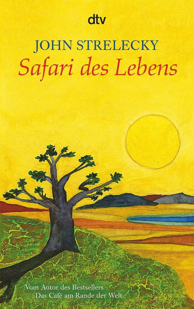 Safari des Lebens als Taschenbuch