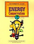 Environmental Action: Energy Conservation, Student Edition
