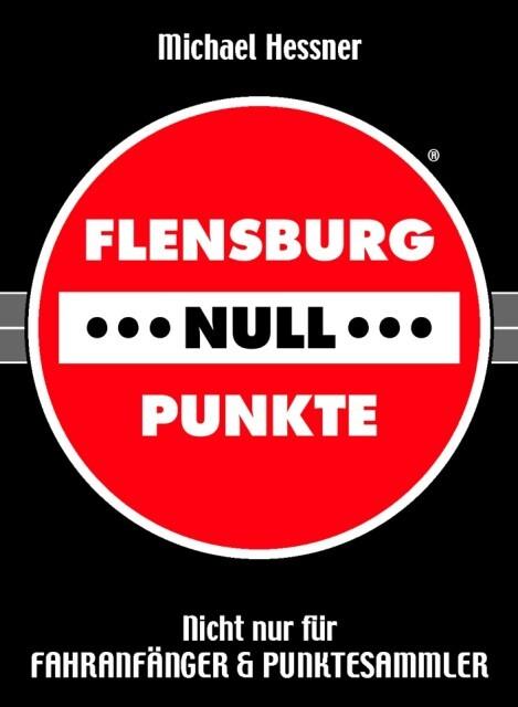 FLENSBURG - - - NULL - - - PUNKTE als Buch von ...