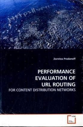 PERFORMANCE EVALUATION OF URL ROUTING als Buch ...