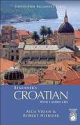 Beginner's Croatian [With 2 CDs]