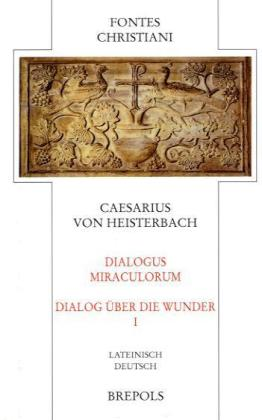 FC 86-1 Dialogus Miraculorum - Dialog über die Wunder als Buch