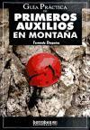 Guía práctica de primeros auxilios en montaña