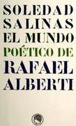 El mundo poético de Rafael Alberti
