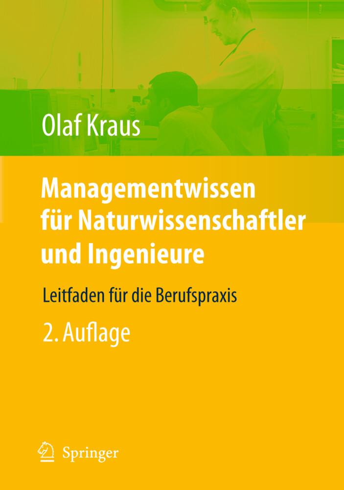Managementwissen für Naturwissenschaftler und I...
