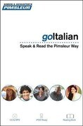 Pimsleur Goitalian Course - Level 1 Lessons 1-8 CD: Learn to Speak, Read, and Understand Italian with Pimsleur Language Programs [With Book(s) and MP3