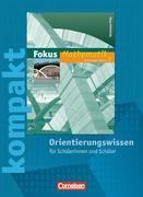 Fokus kompakt Mathematik 8. Schuljahr Orientierungswissen. Gymnasium Rheinland-Pfalz